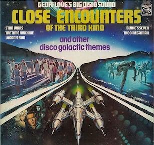 Close Encounters: Geoff Love's Big Disco Sound original soundtrack