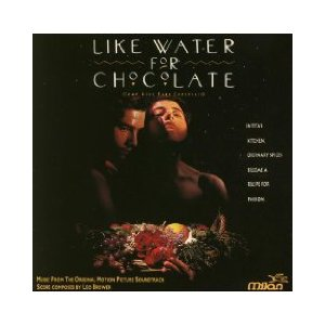 Como Agua Para Chocolate original soundtrack