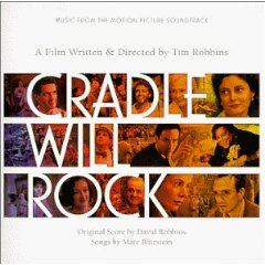 Cradle Will Rock original soundtrack