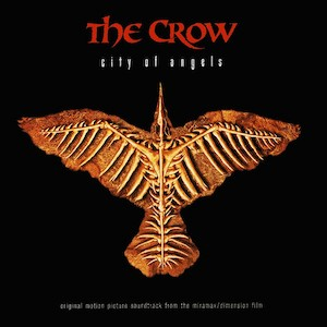 Crow: City of Angels original soundtrack