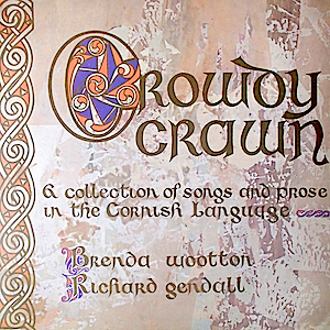 Crowdy Crawn: Songs and prose in Cornish language original soundtrack
