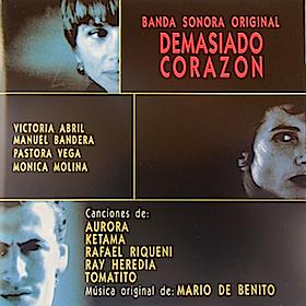 Demasiado Corazón original soundtrack