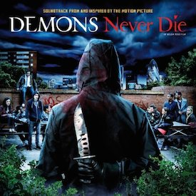 Demons Never Die original soundtrack