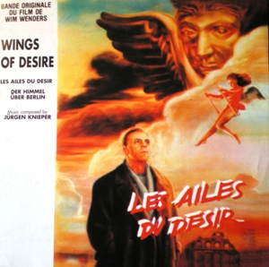 Der Himmel über Berlin: Wings of Desire original soundtrack