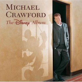 Disney Album: Michael Crawford original soundtrack