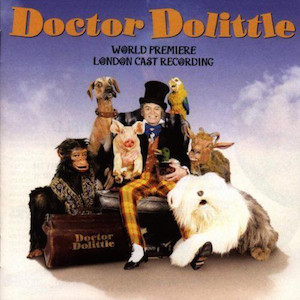 Doctor Dolittle London Cast original soundtrack