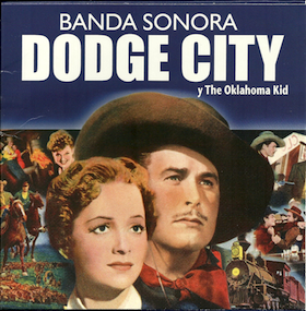 Dodge City / The Oklahoma Kid original soundtrack