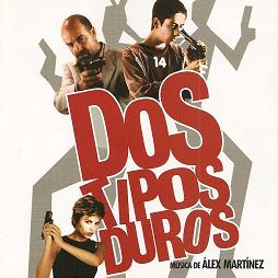 Dos Tipos Duros original soundtrack
