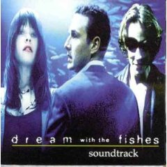 Dream with the Fishes original soundtrack
