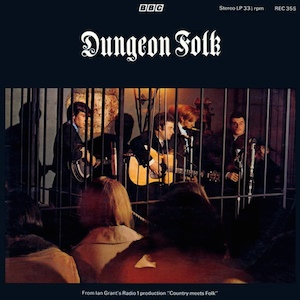 Dungeon Folk: Radio 1 production Country meets Folk original soundtrack