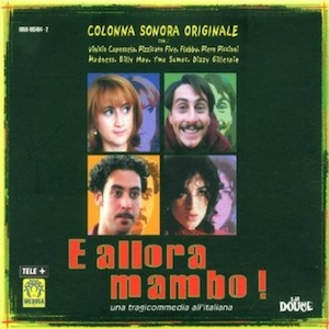 E Allora Mambo original soundtrack