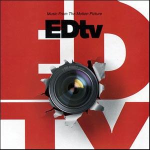 EDtv original soundtrack
