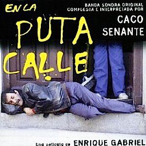En La Puta Calle original soundtrack