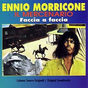 Faccia a faccia (face to face) & Il mercenario (a professional gun) original soundtrack