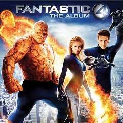 Fantastic Four: The album original soundtrack