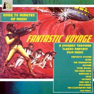 Fantastic Voyage: A Journey Through Classic Fantasy Film Music original soundtrack