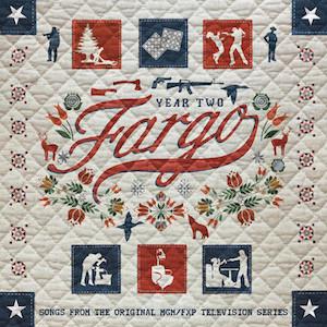 Fargo: Year Two original soundtrack