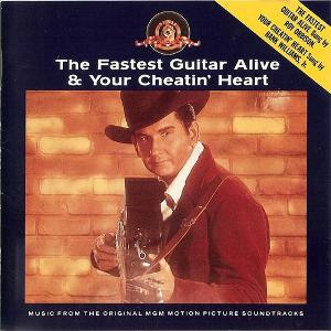 Fastest Guitar Alive / Your Cheatin' Heart original soundtrack