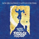 Fiddler on the Roof: new broadway cast: Alfred Molina original soundtrack
