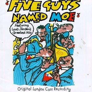 Five Guys Named Moe: London Cast original soundtrack