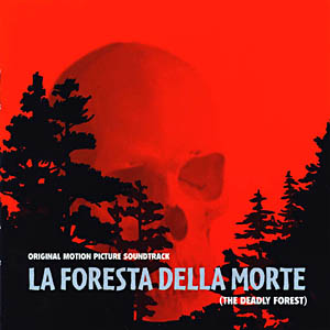 Foresta della Morte - deadly forest original soundtrack
