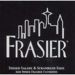 Frasier: tossed salads & scrambled eggs original soundtrack