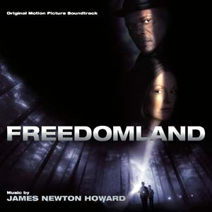 Freedomland original soundtrack