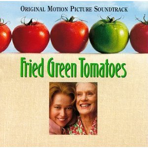 Fried Green Tomatoes original soundtrack