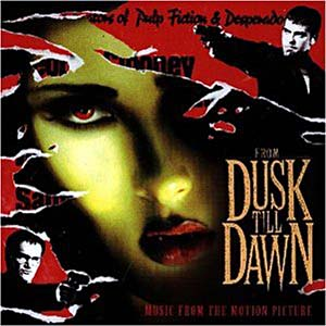 From Dusk till Dawn original soundtrack