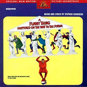 Funny Thing Happened On The Way To The forum original soundtrack