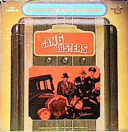 Gang Busters: Murray Hill Radio Theatre original soundtrack