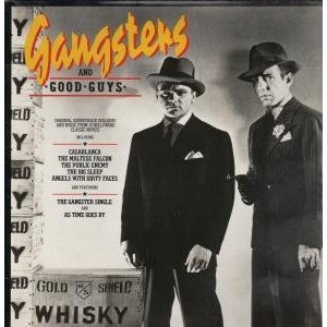 Gangsters and Good Guys original soundtrack