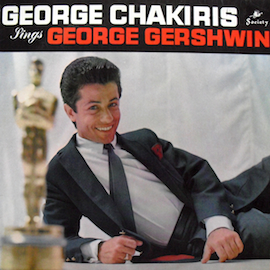 George Chakiris sings George Gershwin original soundtrack