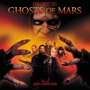Ghosts of Mars original soundtrack