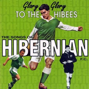 Glory Glory to the Hibees original soundtrack
