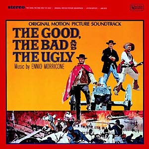 Good, the Bad and the Ugly original soundtrack