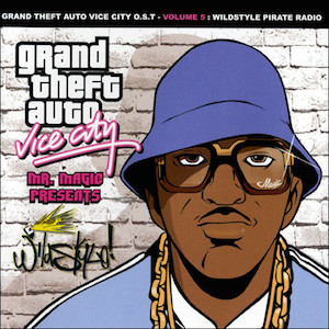 Grand Theft Auto Vol.5 - Wildstyle Pirate Radio original soundtrack