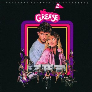 Grease 2 original soundtrack