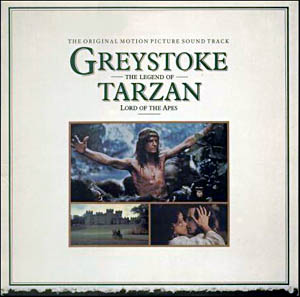 Greystoke: The Legend Of Tarzan, Lord Of The Apes  - John Scott original soundtrack