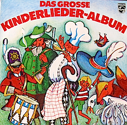 Grosse Kinderlieder-Album original soundtrack