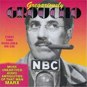 Groucho: Gregariously Groucho Marx original soundtrack