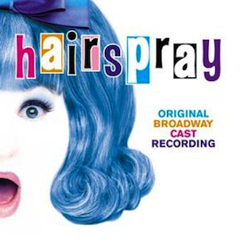 Hairspray: Broadway Cast original soundtrack