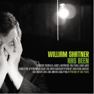 Has Been: William Shatner original soundtrack