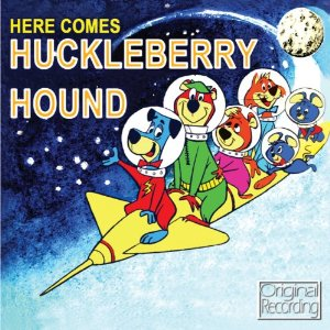 Here Comes Huckleberry Hound original soundtrack