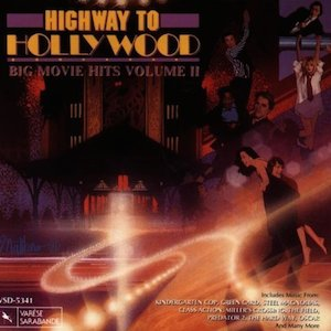 Highway To Hollywood: Big Movie Hits Volume 2 original soundtrack