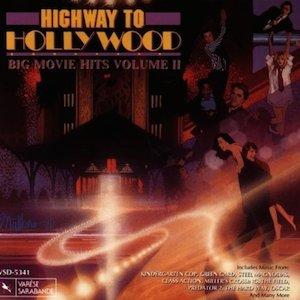 Highway To Hollywood: Big Movie Hits Volume 2 original soundtrack