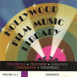 Hollywood Film Music Library: Vol11.1 - Animation original soundtrack