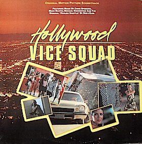 Hollywood Vice Squad original soundtrack