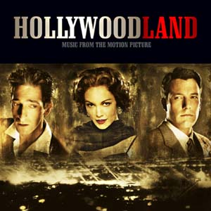 Hollywoodland original soundtrack