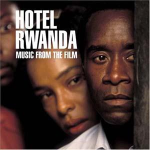 Hotel Rwanda original soundtrack
